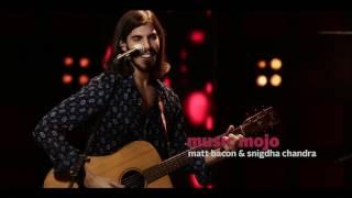 Shoulder - Matt Bacon & Snigdha Chandra - Music Mojo Season 5 - Promo