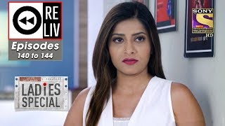 Weekly ReLIV - Ladies Special - 10th June To 14th June 2019 - Episodes 140 To 144