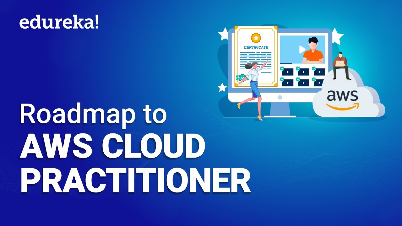 AWS Cloud Practitioner | AWS Certified Cloud Practitioner - Full Course | AWS Training | Edureka