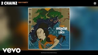 2 Chainz - Day Party (Audio)