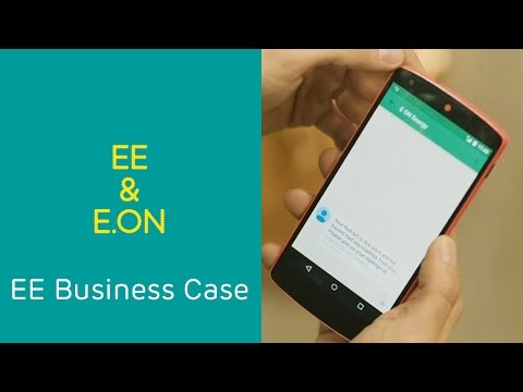 EE Business Case: Driving efficiencies - EE & E.ON
