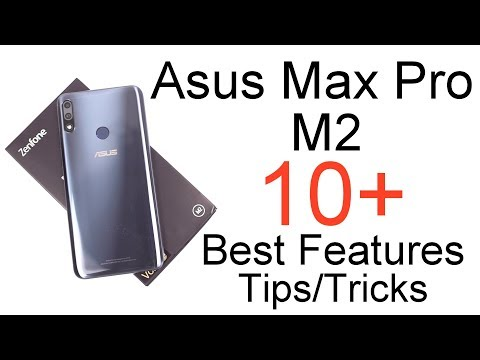 Asus Zenfone Max Pro M2 10+ Best Features and Tips & Tricks