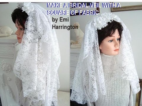 MAKE A BRIDAL VEIL WITH A SQUARE OF FABRIC.