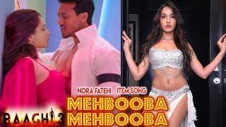 Mehbooba Baaghi 3 Song | Nora Fatehi | Tiger Shroff | Neha Kakkar | Meet Bros Item Number