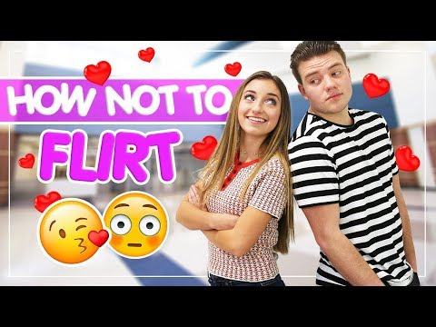 FLIRTING 101: How NOT to Flirt!