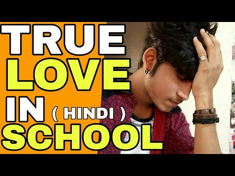 True Love In School ? | Hindi | Is True Love In School Real ? | Motivational Video