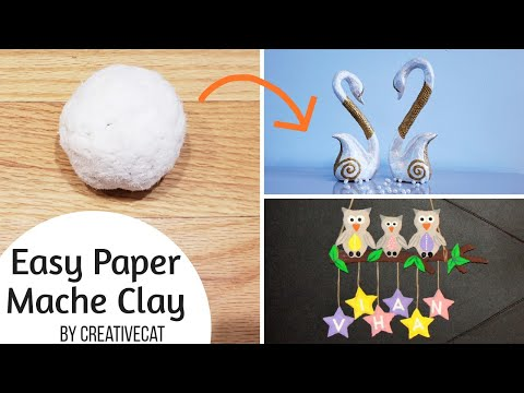 DIY Easy and Quick Papier Mache Clay/ Paper Mache Clay