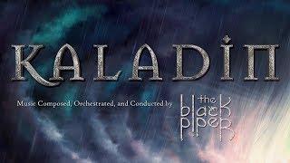 Full Kaladin Soundtrack