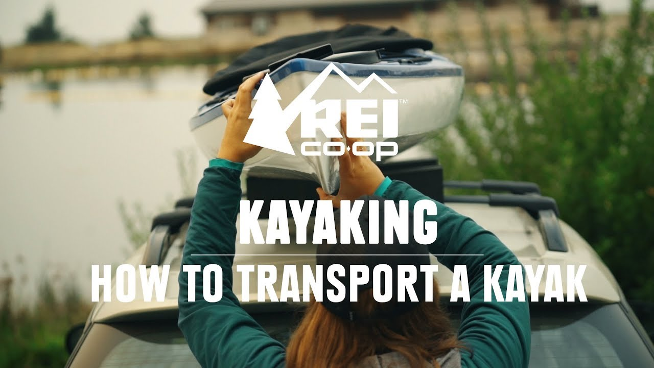 Kayaking | How to Transport a Kayak || REI