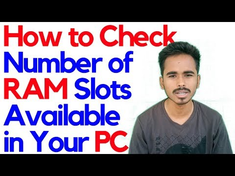 How to Check Number of Ram Slots Available in Your PC