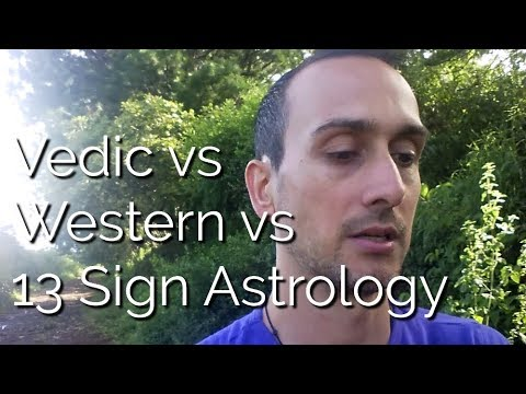 Vedic vs Western vs 13 Sign Sidereal Astrology Systems