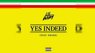 Download Lil Baby - Yes Indeed (Clean) ft. Drake