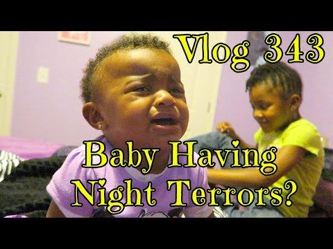 Vlog 343: Baby Having Night Terrors?