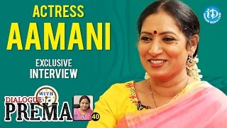 Actress Aamani Exclusive Interview || Dialogue With Prema || Celebration Of Life #40 || #385