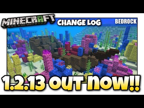 Minecraft - 1.2.13 OUT NOW ! Update Aquatic / Change Log - MCPE / Xbox / Bedrock