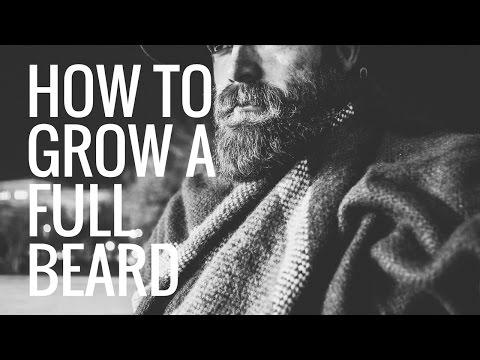 5 Tips For How To Grow A Full Beard