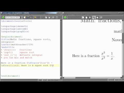 LaTeX Tutorial 07 typing fractions, square roots, and integrals