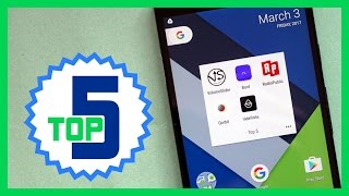 Top 5 Android apps of the week 3/3/17