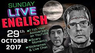 LIVE English Lesson - 29th OCTOBER 2017 - Scary HALLOWEEN - Grammar - Anniversaries - Words