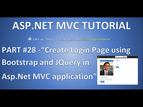 Part 28 - Create Login Page using Bootstrap and JQuery in Asp.net MVC