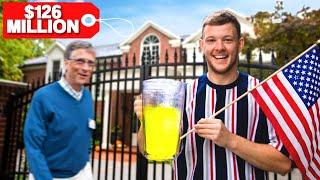 We set up a Lemonade Stand outside Bill Gates' house