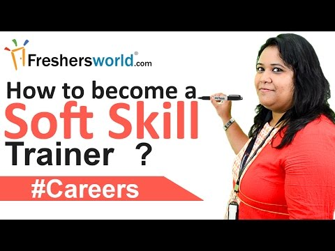 Soft skill Trainer Careers – How to become a soft skill trainer?, Eligibility