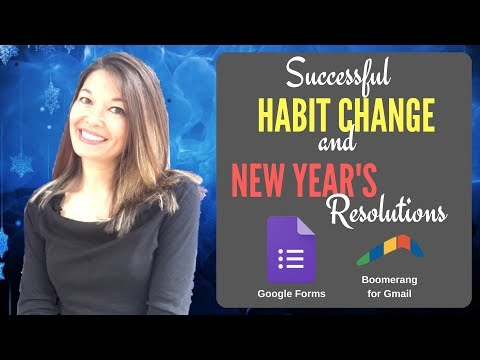 Stick To Your New Year's Resolutions and Habit Change using Google Forms and Boomerang for Gmail