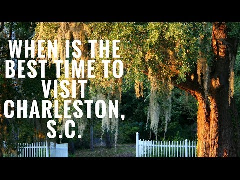 When Is the Best Time to Visit Charleston South Carolina