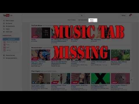 How to find the missing MUSIC tab in youtube?