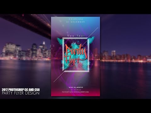 2017 how to design party flyers using photoshop cc and cs6 Night club party flyer,poster,broshur
