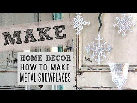 How to make snowflake ornaments with metal
