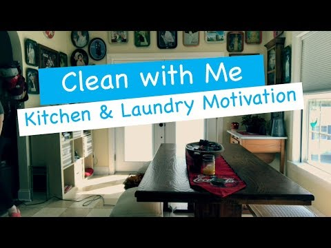 Clean With Me / Day In The Life / Speed clean Kitchen and Laundry
