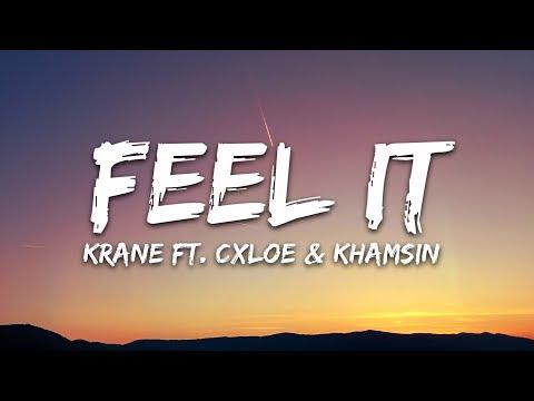KRANE - Feel It ft. CXLOE & Khamsin (Lyrics / Lyric Video) Vincent Remix