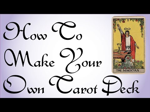 How To Make Your Own Tarot Deck
