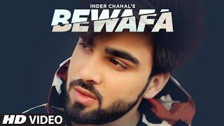 Bewafa (Full Song) InderChahal   Shiddat   Goldboy   Nirmaan   Latest Punjabi Songs 2020