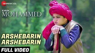 Arshebarin Arshebarin - Full Video | Karim Mohammed | Mandakini Bora | Yashpal S, Juhi S & Harshit R