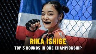 ONE Highlights   Rika Ishige's Top 3 Rounds