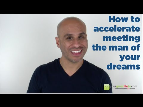 How To Meet The Man Of Your Dreams