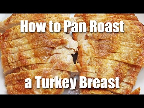 Pan Roasted Turkey Breast Recipe