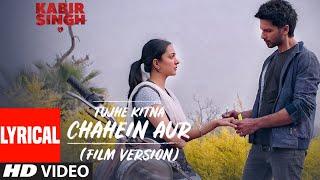LYRICAL: Tujhe Kitna Chahein Aur (Film Version)   Kabir Singh   Shahid K, Kiara A   Mithoon   Jubin