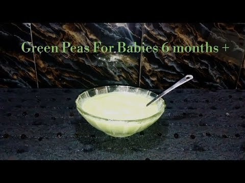 Green Peas for Babies 6 months + ||  How to prepare Peas Babyfood