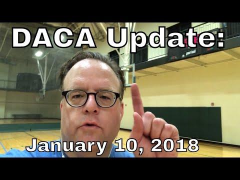 DACA UPDATE: January 10, 2018
