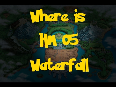Where Is: HM 05 - Waterfall (Pokemon Black 2/White 2)