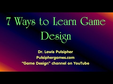 7 ways to learn game design