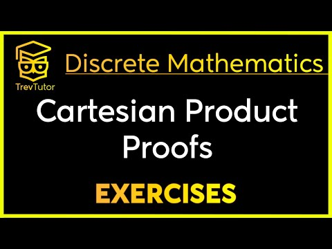 [Discrete Math 1] Cartesian Product Proofs Examples