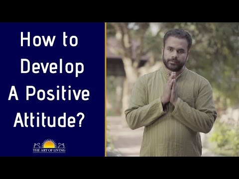 How to Develop Positive Attitude? An Amazing Short Story