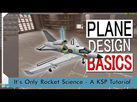 KSP Tutorials: Ep 9 - Basic Plane Design