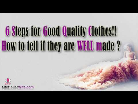 how to spot good quality clothes in 6 steps