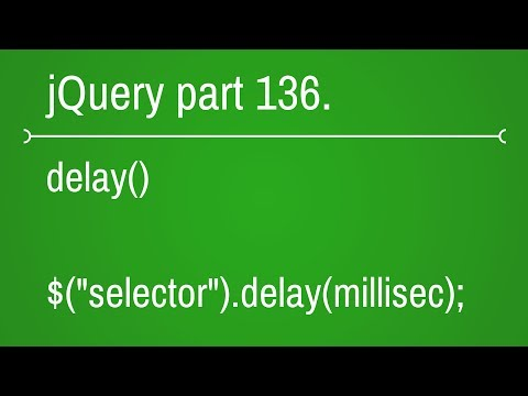jquery delay function part - 136