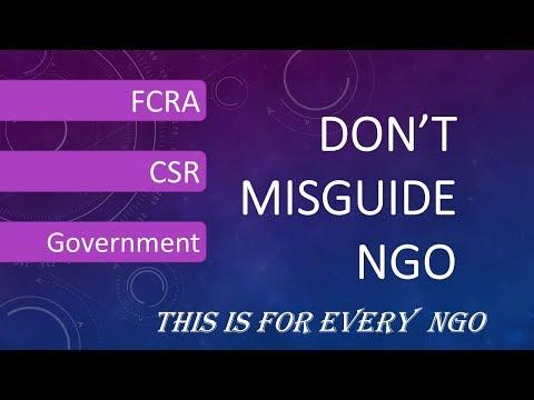 Don't misguide #NGOs.... ??? FCRA, CSR और Govt. मे प्रोजेक्ट....